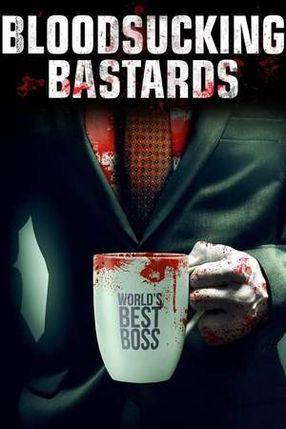 Poster: Bloodsucking Bastards - Mein Boss ist ein Blutsauger