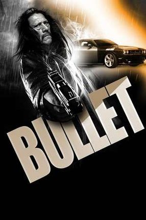 Poster: Bullet