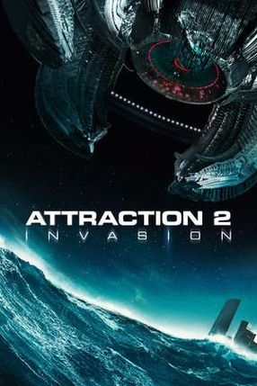 Poster: Attraction 2: Invasion
