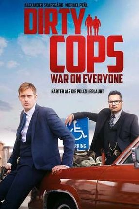 Poster: Dirty Cops - War on Everyone