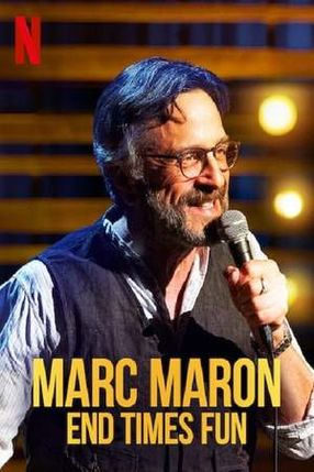 Poster: Marc Maron: End Times Fun