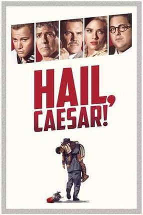 Poster: Hail, Caesar!