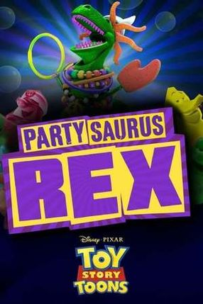 Poster: Toy Story Toons - Partysaurus Rex