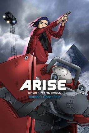 Poster: Ghost in the Shell: Arise - Border 1: Ghost Pain