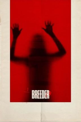Poster: Breeder  Die Zucht
