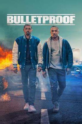 Poster: Bulletproof