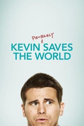 Poster: Kevin (Probably) Saves the World