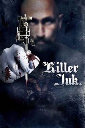 Poster: Killer Ink. - Dein erstes Tattoo wirst du nie vergessen