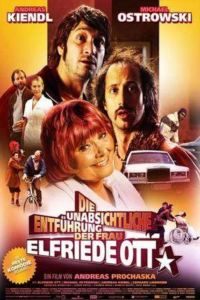 Poster: Die unabsichtliche Entführung der Frau Elfriede Ott