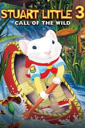 Poster: Stuart Little 3 - Ruf der Wildnis