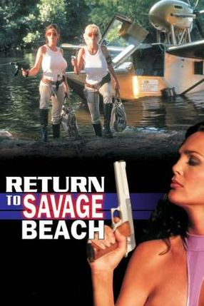 Poster: L.E.T.H.A.L. Ladies - Return to Savage Beach