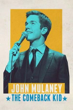 Poster: John Mulaney: The Comeback Kid