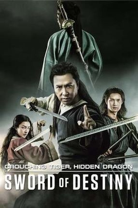 Poster: Crouching Tiger, Hidden Dragon: Sword of Destiny