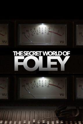 Poster: The Secret World of Foley