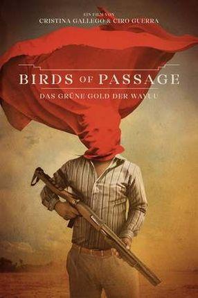 Poster: Birds of Passage: Das grüne Gold der Wayuu