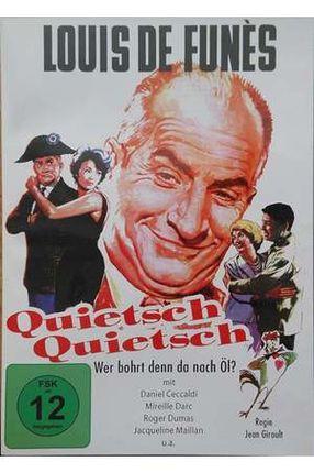 Poster: Quietsch ... Quietsch ... Wer bohrt denn da nach Öl?
