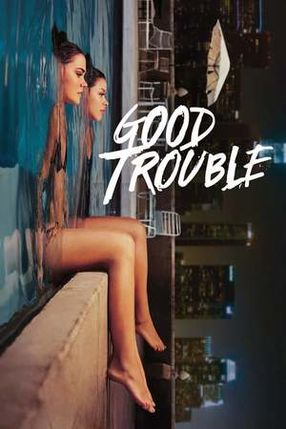 Poster: Good Trouble