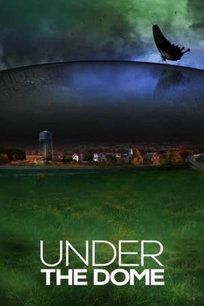 Poster: Under the Dome