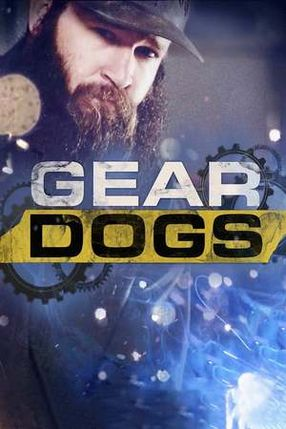 Poster: Gear Dogs