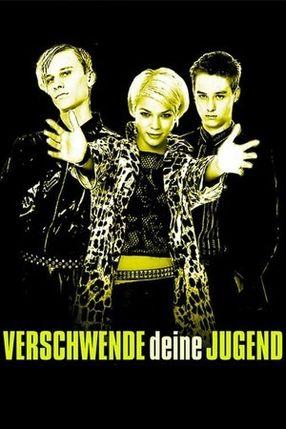Poster: Verschwende deine Jugend