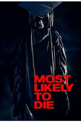 Poster: Most Likely to Die