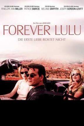 Poster: Forever Lulu - Die erste Liebe rostet nicht