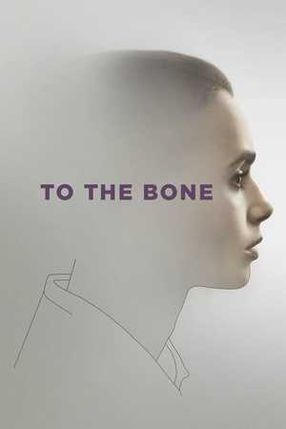 Poster: To the Bone