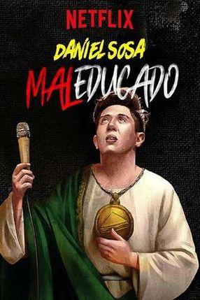 Poster: Daniel Sosa: Maleducado