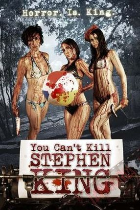 Poster: You Can't Kill Stephen King