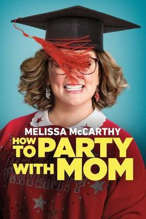 Poster: How to Party with Mom