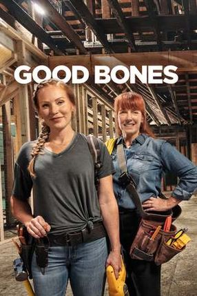 Poster: Good Bones - Mutter, Tochter, Home-Makeover