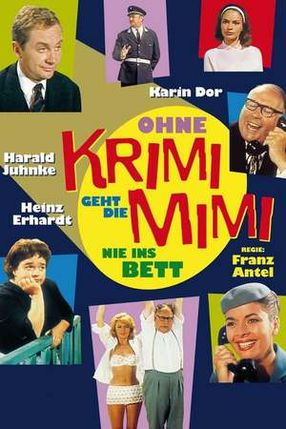Poster: Ohne Krimi geht die Mimi nie ins Bett