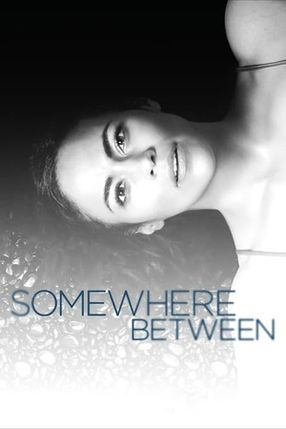 Poster: Somewhere Between