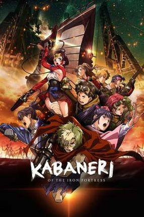 Poster: Kabaneri of the Iron Fortress