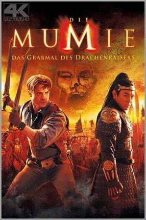 Poster: Die Mumie - Das Grabmal des Drachenkaisers