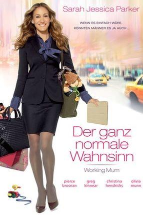 Poster: Der ganz normale Wahnsinn - Working Mum