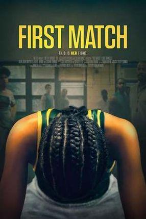 Poster: First Match