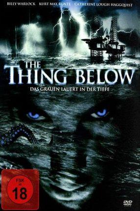 Poster: The Thing Below - Das Grauen lauert in der Tiefe