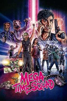 Poster: Mega Time Squad
