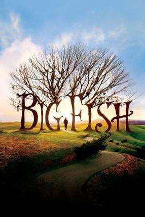Poster: Big Fish - Der Zauber, der ein Leben zur Legende macht