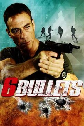 Poster: Six Bullets