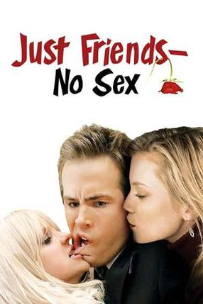 Poster: Just Friends - No Sex