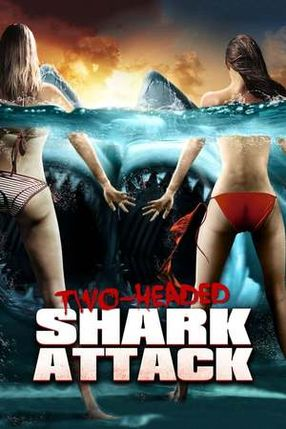 Poster: 2-Headed Shark Attack