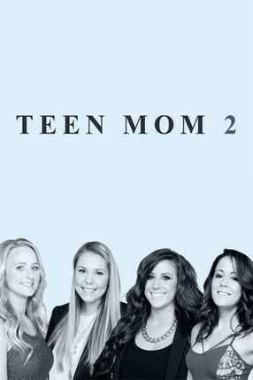 Poster: Teen Mom 2