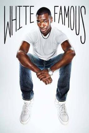 Poster: White Famous