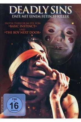 Poster: Deadly Sins - Date mit einem Fetisch-Killer