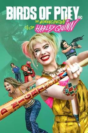 Poster: Birds of Prey - The Emancipation of Harley Quinn