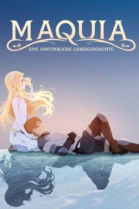 Poster: Maquia - Eine unsterbliche Liebesgeschichte