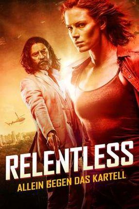 Poster: Relentless: Allein gegen das Kartell