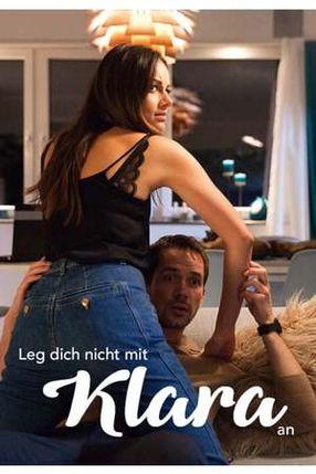 Poster: Leg dich nicht mit Klara an